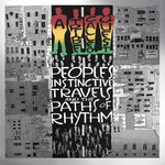[New] A Tribe Called Quest: People's Instinctive Travels & The Paths Of Rhythm (2LP, 25th Anniversary Ed.)