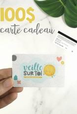 Veille sur toi Gift Card - 100$