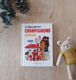 Livre Le fan club des champignons (in french)