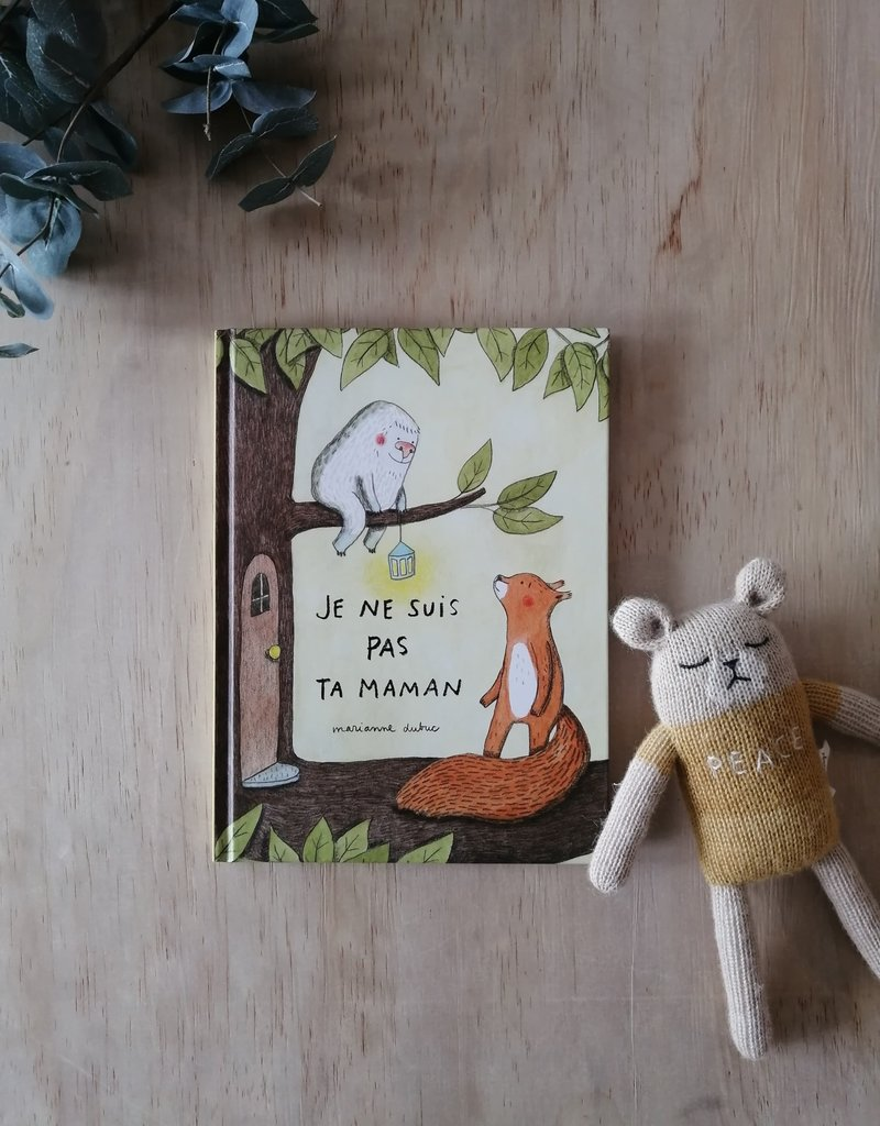 Livre Je ne suis pas ta maman (in french)