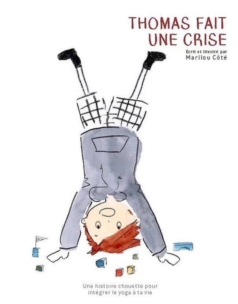 Livre Livre Anime Thomas Fait Une Crise