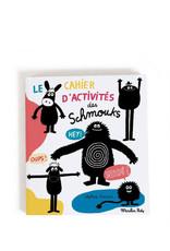 Moulin Roty Le cahier d'activité des Schmouks