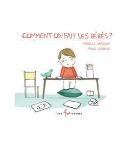 Livre Comment on fait les bébés? (FRENCH)
