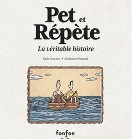 Livre Pet et répète - La véritable histoire