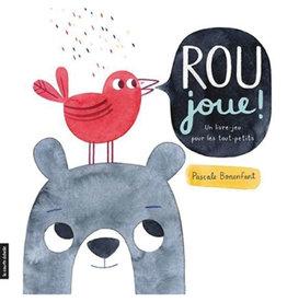Livre Rou joue! : Un livre-jeu pour les tout-petits (French)