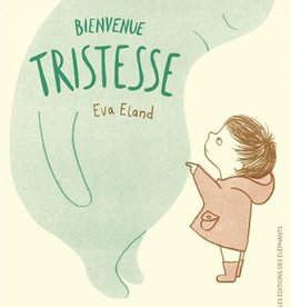 Livre Bienvenue tristesse (French)
