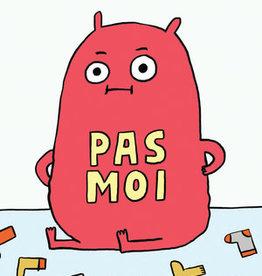 Livre Book - Pas moi (French)
