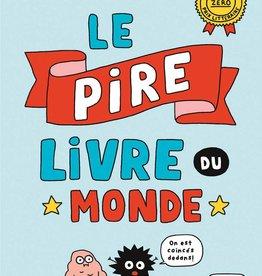 Livre Le pire livre du monde (FRENCH)