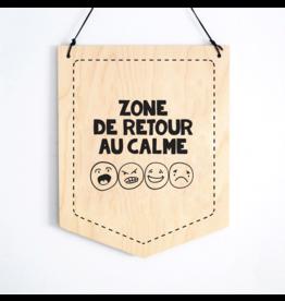 Abricotine Bannière en bois - Zone retour au calme