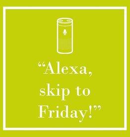 PPD - Cocktail Napkins Alexa, skip to friday