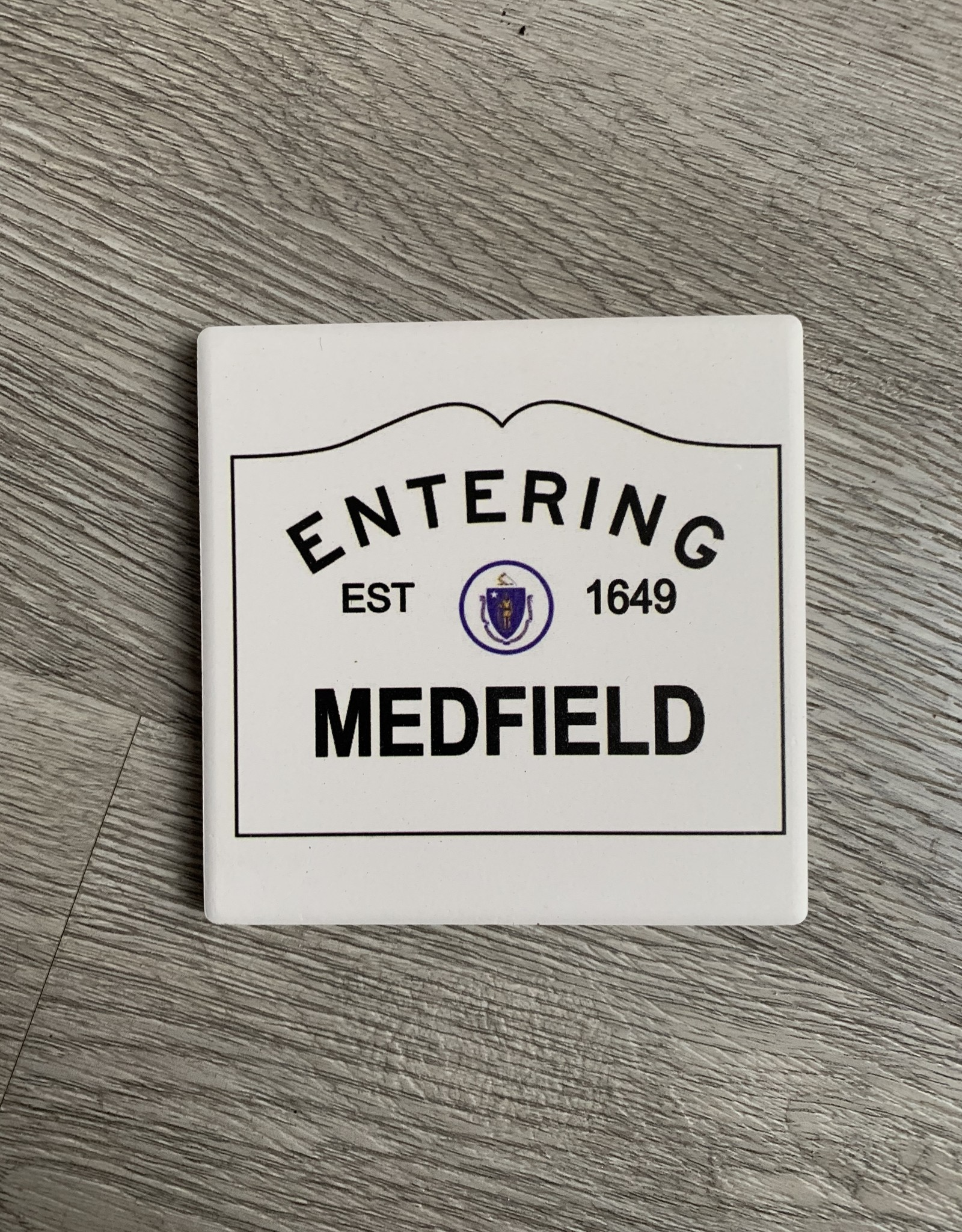 Paint the Town Paint the Town - Medfield 1649 Entering Sign Coaster