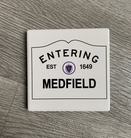 Paint the Town - Medfield 1649 Entering Sign Coaster