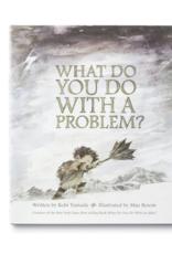 Compendium - Greeting Cards Compendium - What Do You Do With A Problem?