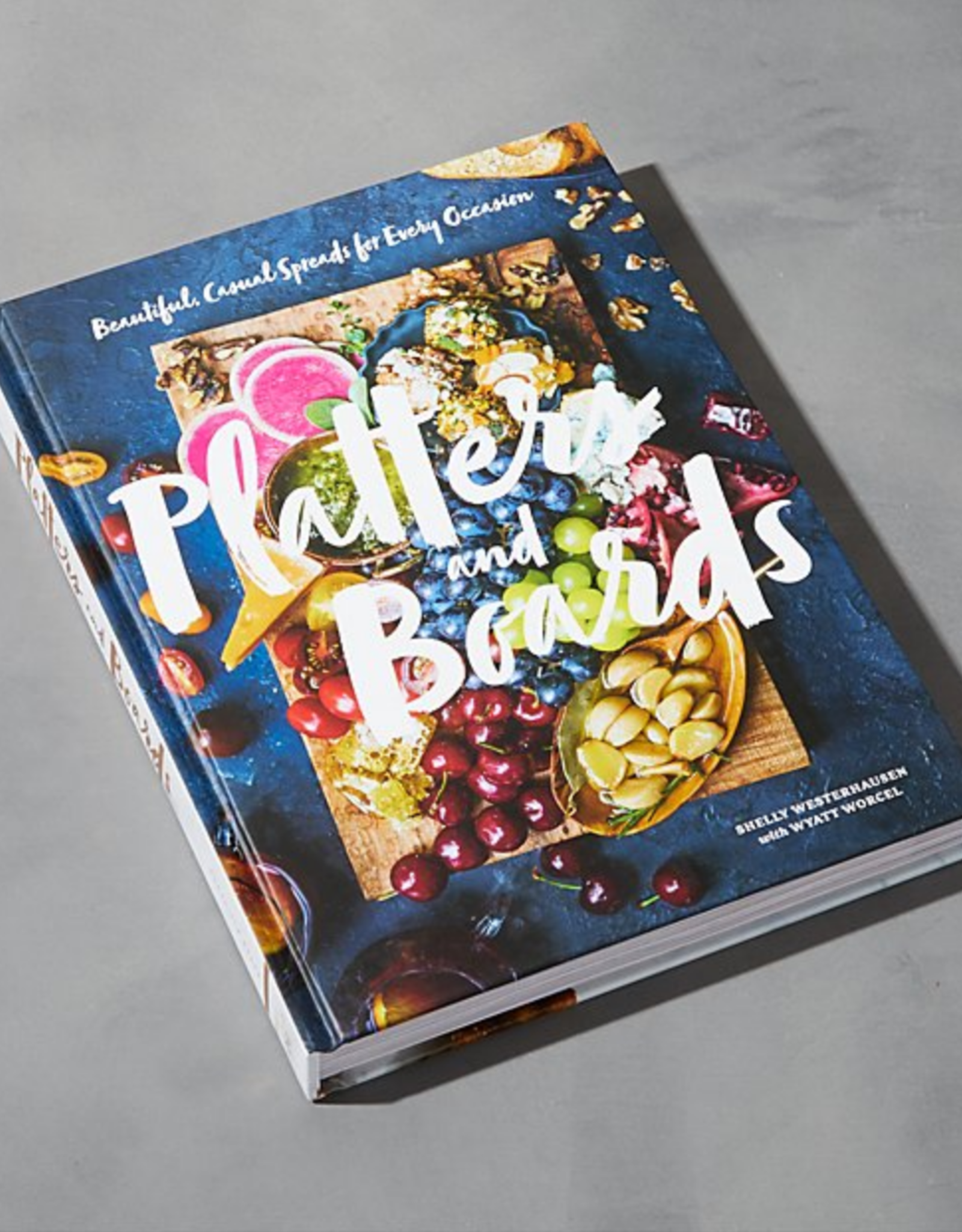Platters and Boards Cook Book