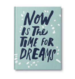 Compendium - Now is the time for dreams