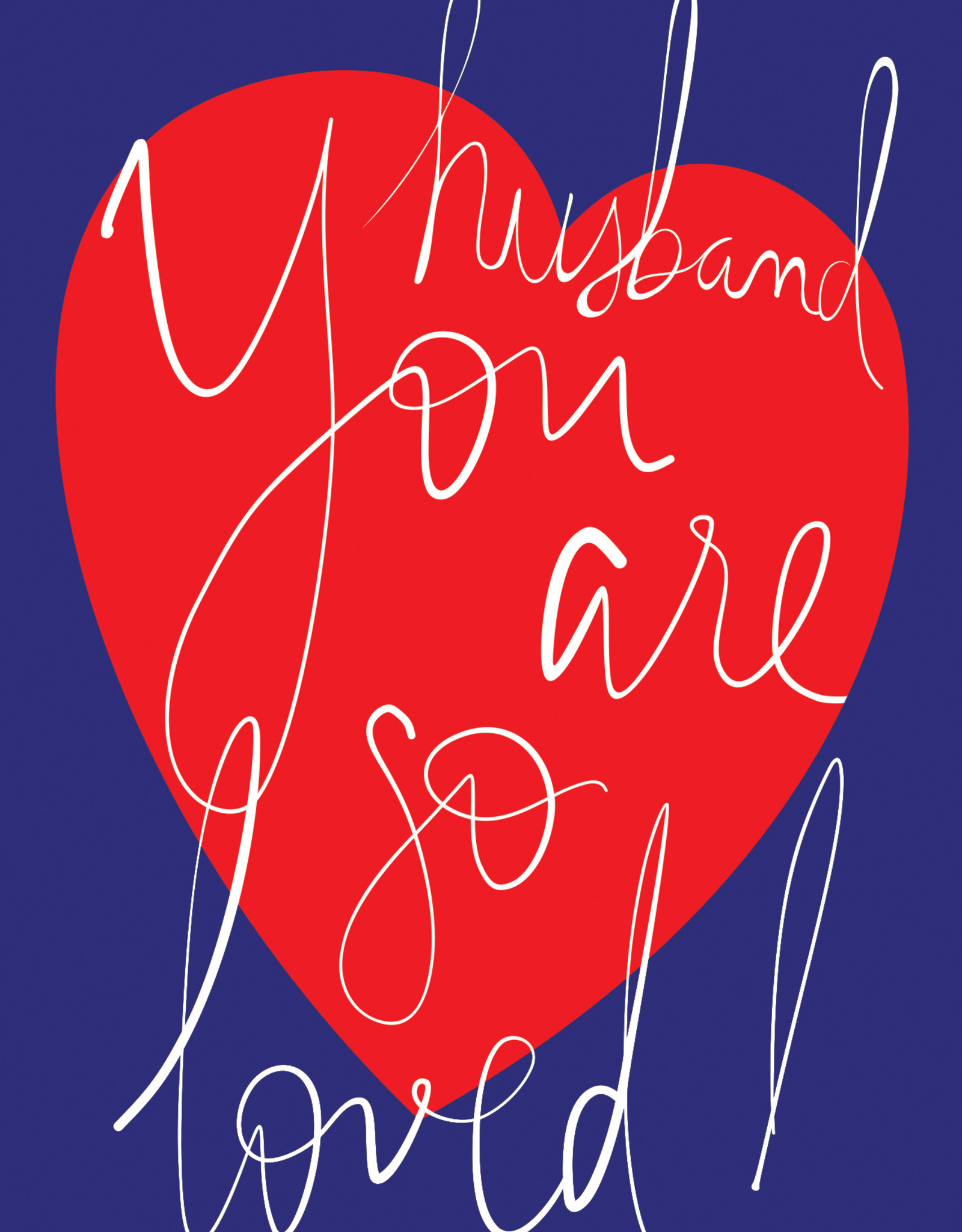 Pictura - Father's Day Card - Husband you are so loved