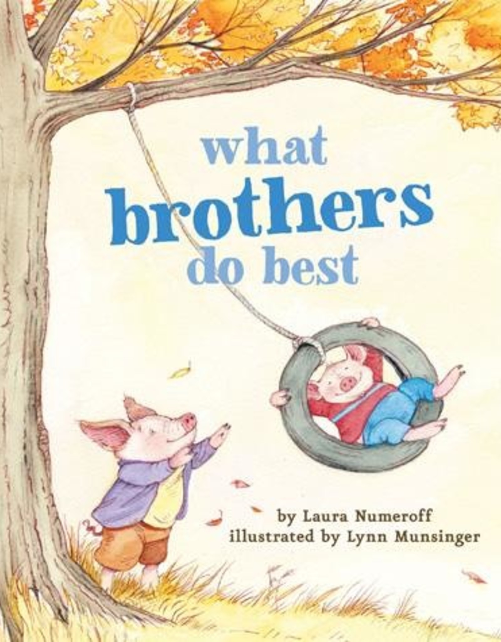 Hachette Book Group What Brothers Do Best Book