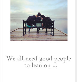 Cardthartic - We All Need Good People Friendship Card