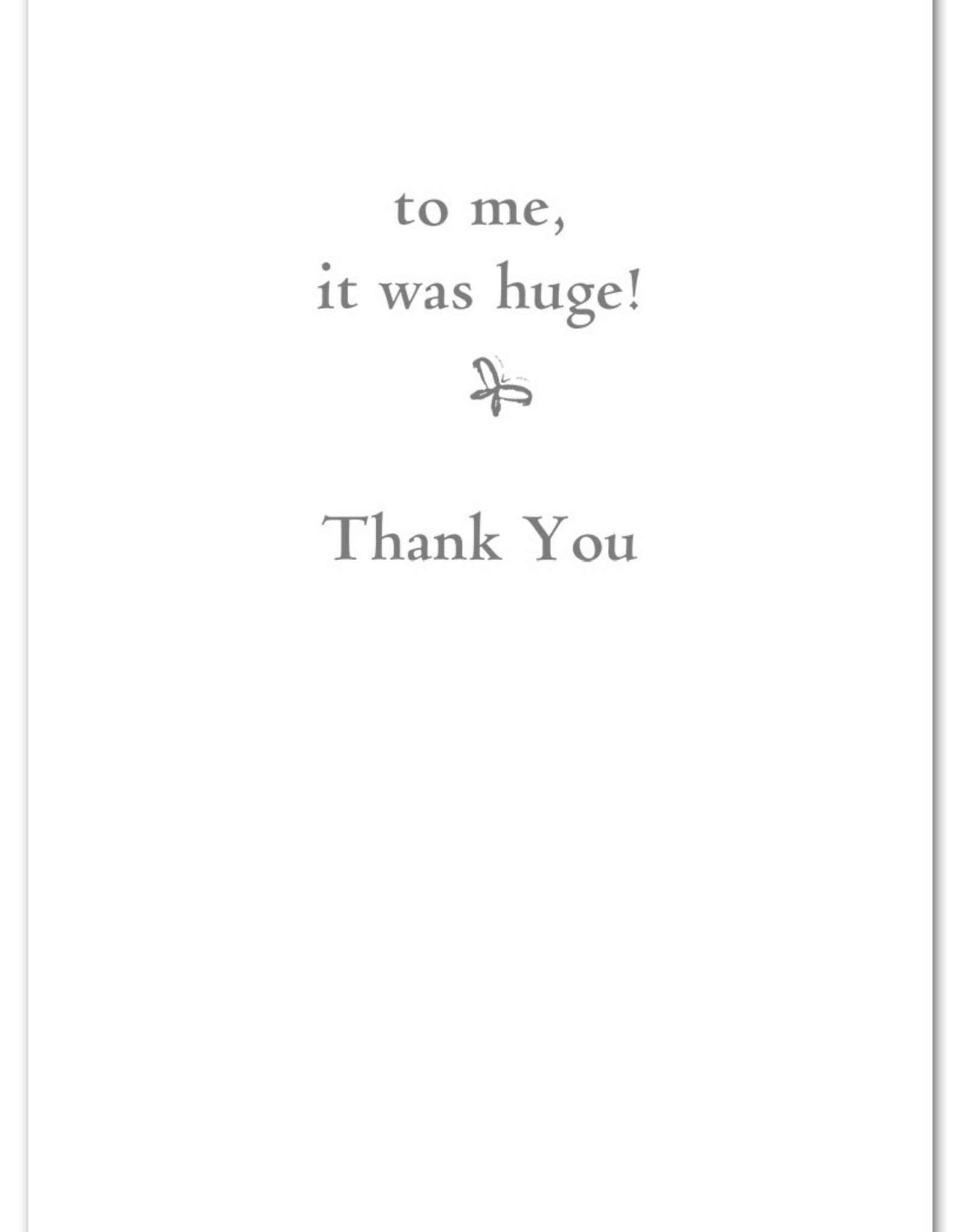 Cardthartic Cardthartic - To You, It Many Have Been A Little Thing Thank You Card