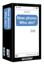 What Do You Meme? What Do you Meme - New Phone Who Dis?