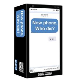What Do you Meme - New Phone Who Dis?