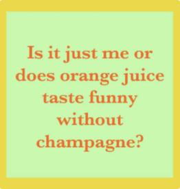 Drinks on Me Drinks on Me Coaster - Orange Juice