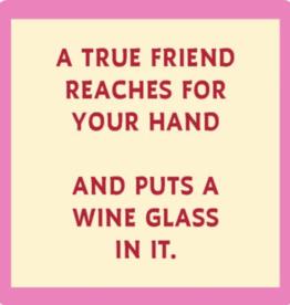 Drinks on Me Drinks on Me Coaster - Put A Wine Glass