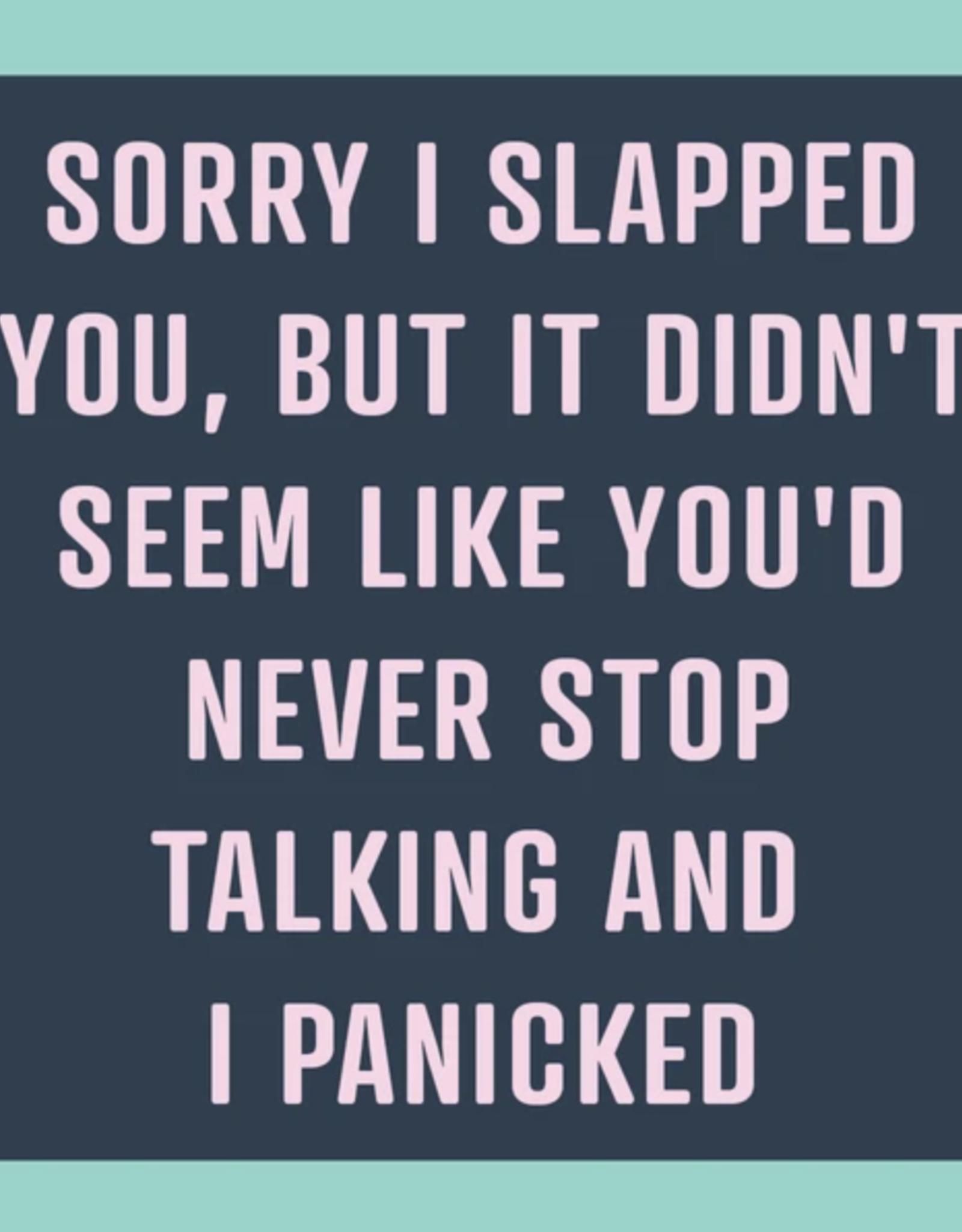 Drinks on Me Drinks on Me Coaster - Slapped You
