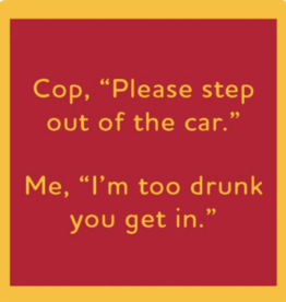 Drinks on Me Drinks on Me Coaster - Step Out Of Car
