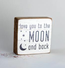 Rustic Marlin Rustic Marlin - Love You To Moon 6x6 Block