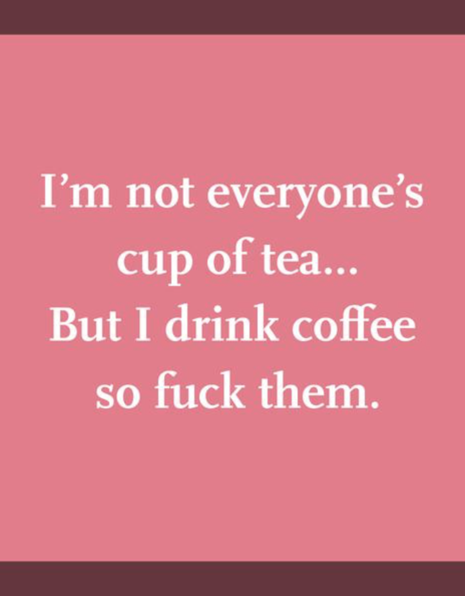 Drinks on Me Drinks on Me Coaster - Cup of Tea