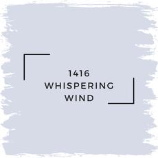 Benjamin Moore 1416 Whispering Wind