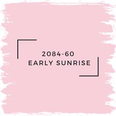 Benjamin Moore 2084-60  Early Sunrise