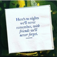 Here's To Nights That We'll Never Remember Amusing Cocktail Napkins