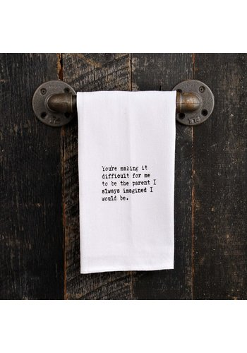 SECOND NATURE BY HAND KITCHEN TOWEL- YOU'RE MAKING IT DIFFICULT