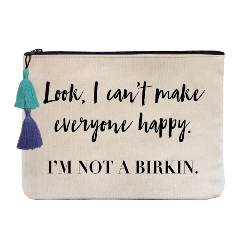 I'm Not a Birkin - Flat Pouch