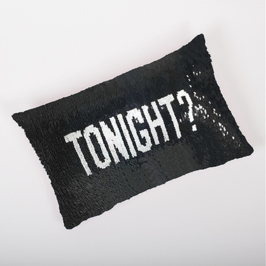 Tonight/Not Tonight Sequin Pillow