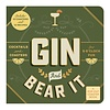 CHRONICLE BOOKS Gin and Bear It Coaster Board Book