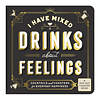 CHRONICLE BOOKS Mixed Drinks About Feelings Coaster Book