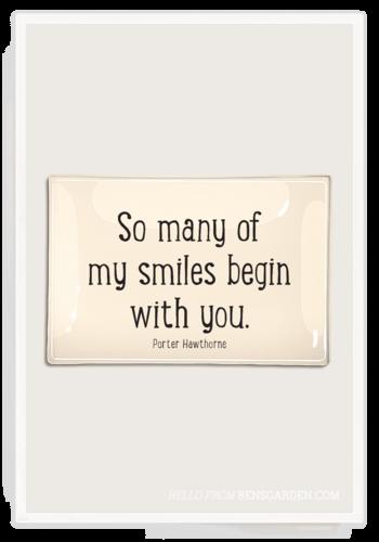 BEN'S GARDEN So Many Of My Smiles Glass Tray