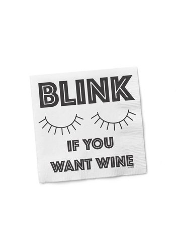 TWISTED WARES Blink If You Want Wine - Cocktail Napkins