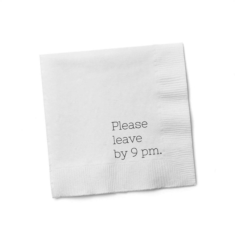 Please Leave By 9pm Cocktail Napkin
