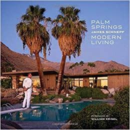 Gibb Smith Palm Springs Modern Living
