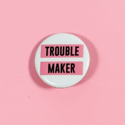 Touble Maker Button