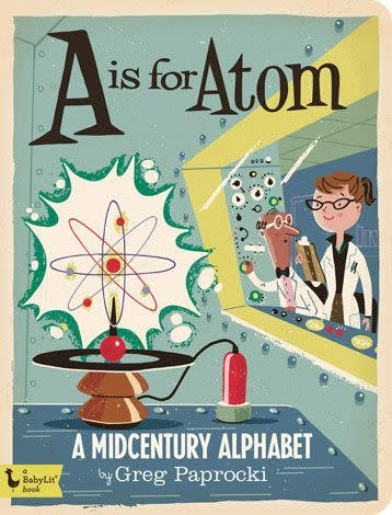 Gibb Smith A Is For Atom