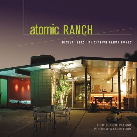 Gibb Smith Atomic Ranch