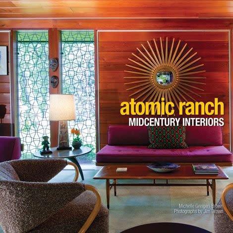 Gibb Smith Atomic Ranch Midcentury Interiors