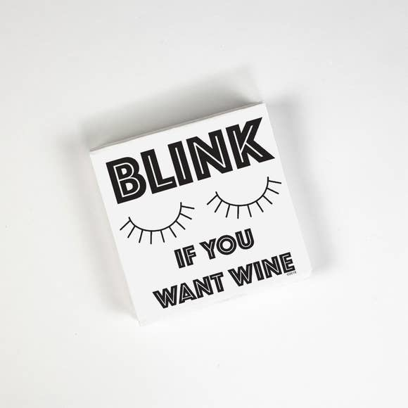 Twisted Wares Blink if you want wine