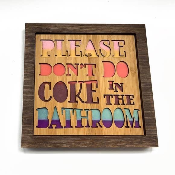 citizenruth Please Don't Do Coke