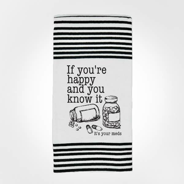 Twisted Wares It's Your Meds Towel